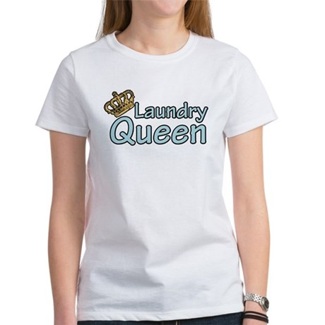 Laundry Queen Women's T-Shirt