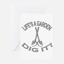 Joe Dirt - Life's A Garden, Dig It! Greeting Cards