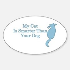 My Cat is Smarter Oval Decal