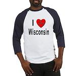 I Love Wisconsin (Front) Baseball Jersey