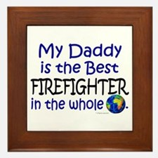 Best Firefighter In The World (Daddy) Framed Tile