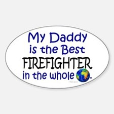 Best Firefighter In The World (Daddy) Decal