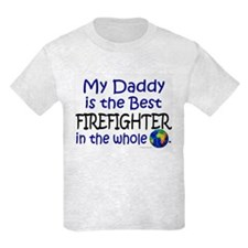 Best Firefighter In The World (Daddy) T-Shirt