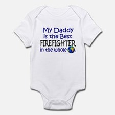 Best Firefighter In The World (Daddy) Infant Bodys