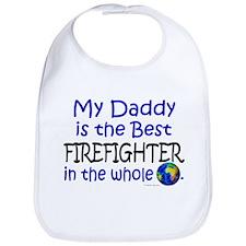 Best Firefighter In The World (Daddy) Bib