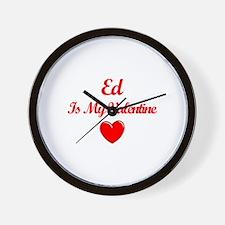Ed is my Valentine  Wall Clock