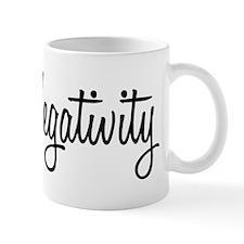 Mr. Negativity Mug
