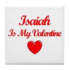 Isaiah is my Valentine  Tile Coaster