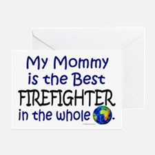 Best Firefighter In The World (Mommy) Greeting Car