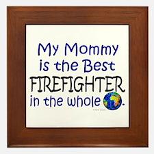 Best Firefighter In The World (Mommy) Framed Tile