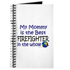 Best Firefighter In The World (Mommy) Journal