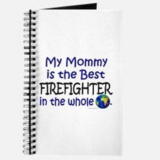 Best Firefighter In The World (Mommy) Journal