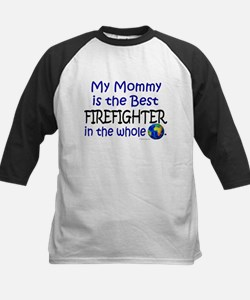 Best Firefighter In The World (Mommy) Tee