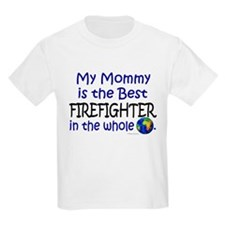 Best Firefighter In The World (Mommy) T-Shirt