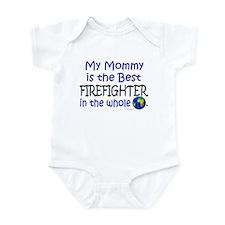 Best Firefighter In The World (Mommy) Infant Bodys