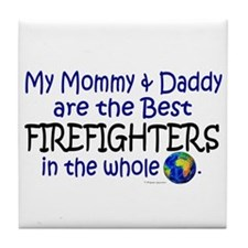 Best Firefighters In The World Tile Coaster