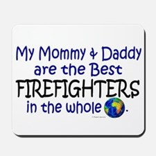 Best Firefighters In The World Mousepad