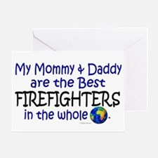 Best Firefighters In The World Greeting Card
