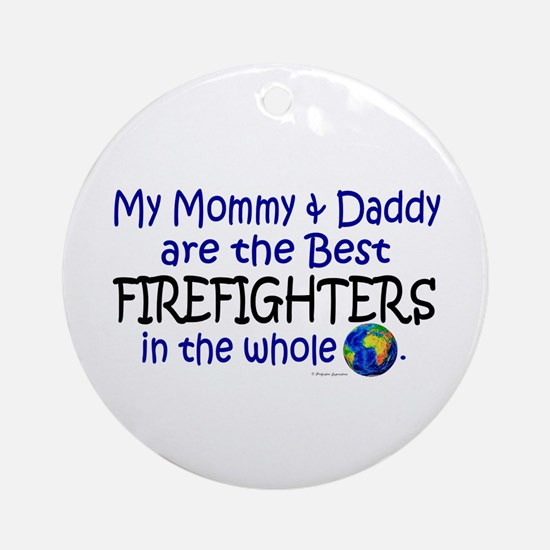 Best Firefighters In The World Ornament (Round)