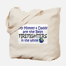 Best Firefighters In The World Tote Bag