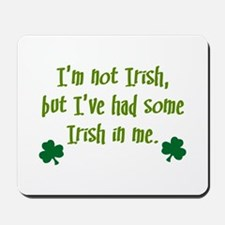 Irish In Me Mousepad
