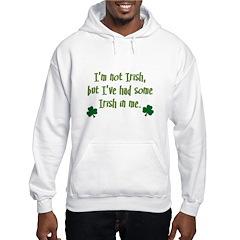 Irish In Me Hoodie