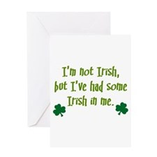 Irish In Me Greeting Card
