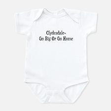 Clydesdale Go Big Or Go Home Infant Bodysuit