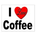 I Love Coffee Small Poster