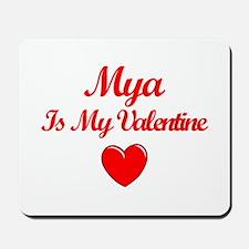 MyaIs My Valentine Mousepad