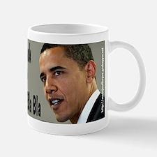 #0157 Barack O Bla Bla Bla Mug