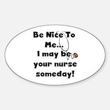 Nurse-Be Nice to Me Oval Stickers
