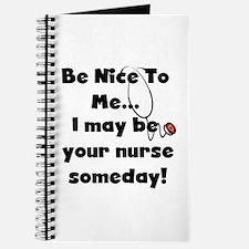 Nurse-Be Nice to Me Journal