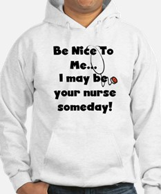 Nurse-Be Nice to Me Jumper Hoody