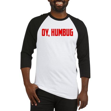 """Oy, Humbug"" Baseball Jersey"