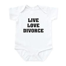 Live Love Divorce Infant Bodysuit