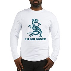 I'm Big Boned Long Sleeve T-Shirt