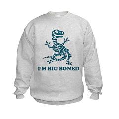 I'm Big Boned Sweatshirt