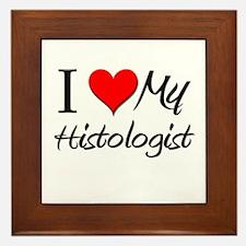 I Heart My Histologist Framed Tile