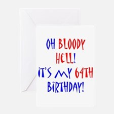 64 bloody hell Greeting Card
