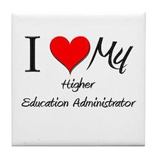 I Heart My Higher Education Administrator Tile Coa