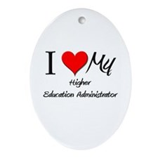 I Heart My Higher Education Administrator Ornament