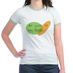 Be Nice to My Face Jr. Ringer T-Shirt
