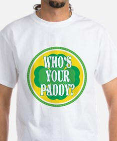 Who's Your Paddy Shirt