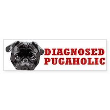 """""""Diagnosed Pugaholic"""" Black Pug Bumper Bumper Sticker"""