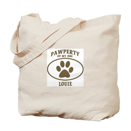 Pawperty of LOUIE Tote Bag