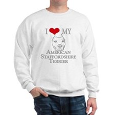 I Love My AmStaff Sweatshirt