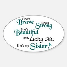Lucky Me 1 (Sister OC) Oval Bumper Stickers