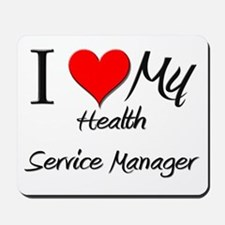 I Heart My Health Service Manager Mousepad