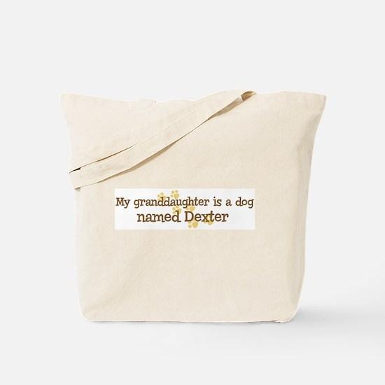 Granddaughter named Dexter Tote Bag